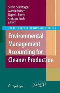 Environmental Accounting for Cleaner Production