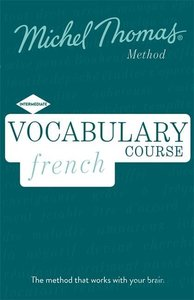 Vocabulary French (Learn French with the Michel Thomas Method)