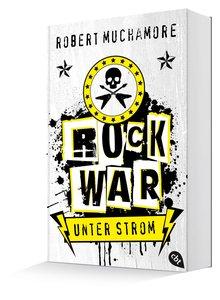 Rock War 01 - Unter Strom