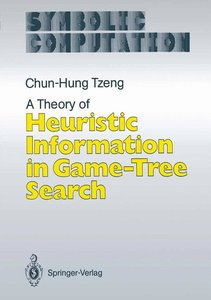 A Theory of Heuristic Information in Game-Tree Search