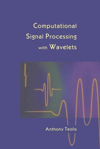 Computational Signal Processing with Wavelets