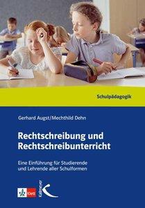 Rechtschreibung und Rechtschreibunterricht. Handbuch