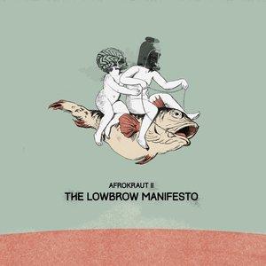Afrokraut II-The Lowbrow Manifesto