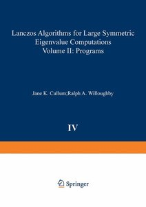 Lanczos Algorithms for Large Symmetric Eigenvalue Computations V