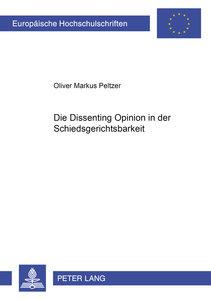 Die Dissenting Opinion in der Schiedsgerichtsbarkeit