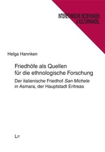 Friedhöfe als Quellen für die ethnologische Forschung