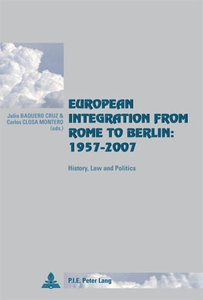 European Integration from Rome to Berlin: 1957-2007