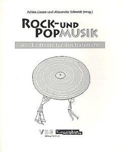 Rock- und Popmusik im Religions- und Ethikunterricht der Klassen