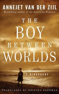 The Boy Between Worlds: A Story of Love and Loss