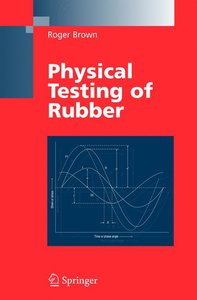 Physical Testing of Rubber