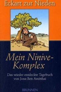 Mein Ninive-Komplex