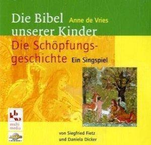 Die Schöpfungsgeschichte, Ein Singspiel, 1 Audio-CD