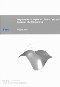 Isogeometric Analysis and Shape Optimal Design of Shell Structur