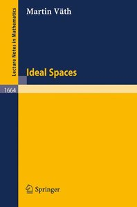 Ideal Spaces