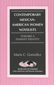 Contemporary Mexican-American Women Novelists