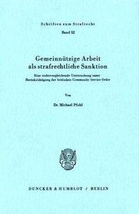 Gemeinnützige Arbeit als strafrechtliche Sanktion