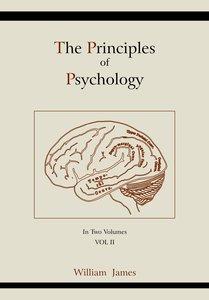 The Principles of Psychology (Vol 2)