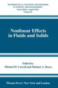 Nonlinear Effects in Fluids and Solids