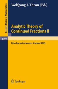Analytic Theory of Continued Fractions II
