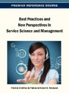 Best Practices and New Perspectives in Service Science and Manag