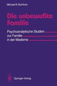 Die unbewußte Familie