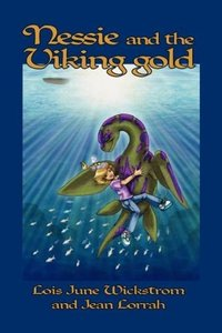 Nessie and the Viking Gold [The Nessie Series, Book Two]