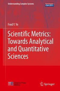 Scientific Metrics:Towards Analytical and Quantitative Sciences