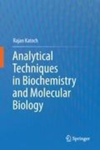 Analytical Techniques in Biochemistry and Molecular Biology