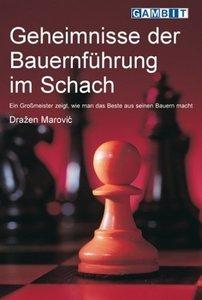 Marovic, D: Geheimnisse der Bauernfuhrung im Schach