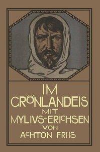 Im Grönlandeis mit Mylius-Erichsen