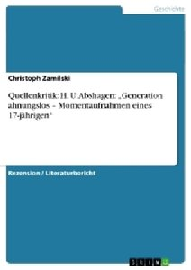 "Quellenkritik: H. U. Abshagen: ""Generation ahnungslos - Momentau"