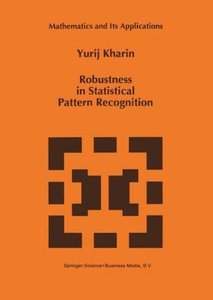 Robustness in Statistical Pattern Recognition