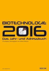 BioTechnologie Das Jahr- und Adressbuch 2016