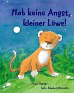Hab keine Angst, kleiner Löwe!