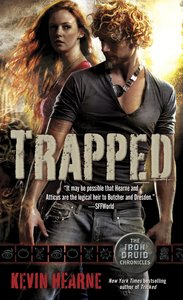 The Iron Druid Chronicles 05. Trapped