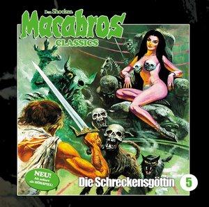 Macabros Classics-Die Schreckensgöttin Folge 05