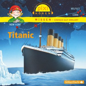 Pixi Wissen. Titanic
