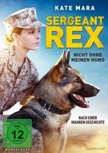 Sergeant Rex-Nicht ohne meinen Hund