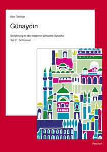 Tekinay, A: Günaydin. Teil 2. Türkisch für Fortgeschrittene