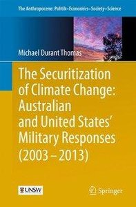 The Securitization of Climate Change: Australian and United Stat
