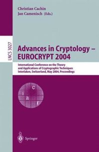 Advances in Cryptology - EUROCRYPT 2004