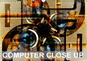 Computer Close Up (Wall Calendar 2015 DIN A3 Landscape)