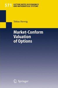 Market-Conform Valuation of Options