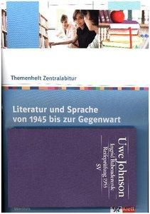 Literatur und Sprache von 1945 bis zur Gegenwart.