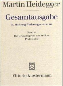 Gesamtausgabe. II. Abteilung: Vorlesungen 1919-1944. Bd. 22. Die