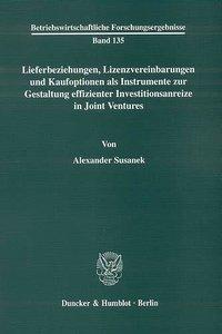 Lieferbeziehungen, Lizenzvereinbarungen und Kaufoptionen als Ins