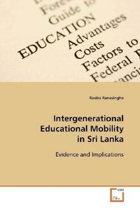 Intergenerational Educational Mobility in Sri Lanka