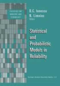 Statistical and Probabilistic Models in Reliability