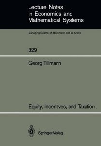 Equity, Incentives, and Taxation