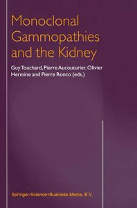 Monoclonal Gammopathies and the Kidney